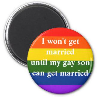 I won't get married magnet