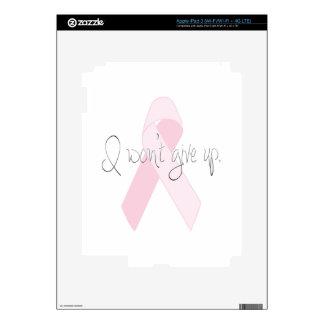 I Won't Give Up Breast Cancer iPad 3 Skin