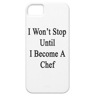 I Won't Stop Until I Become A Chef iPhone 5 Covers