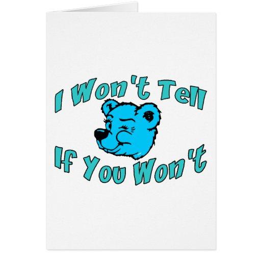I Won't Tell Card