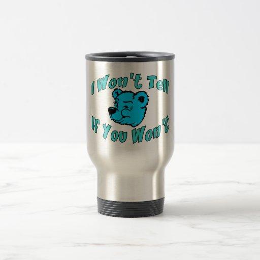I Won't Tell Secret Bear Coffee Mugs