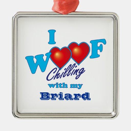 I Woof Briard Ornaments