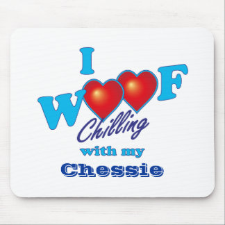 I Woof Chessie Mouse Pad