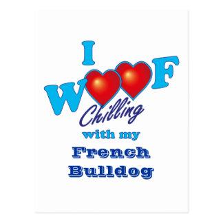 I Woof Chilling French Bulldog Postcard