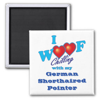I Woof German Shorthaired Pointer 2 Inch Square Magnet