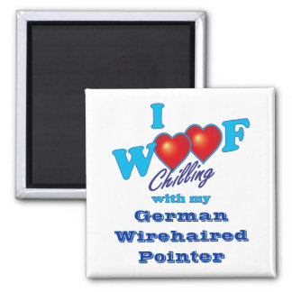 I Woof German Wirehaired Pointer 2 Inch Square Magnet