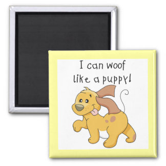 I Woof Like a Puppy Tshirts and Gifts 2 Inch Square Magnet