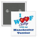 I Woof Manchester Terrier Button