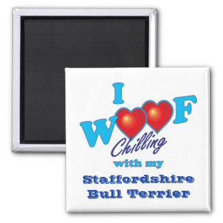 I Woof Staffordshire Bull Terrier 2 Inch Square Magnet