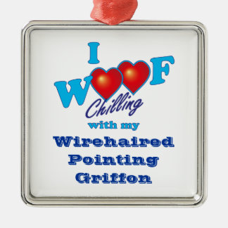 I Woof Wirehaired Pointing Griffon Metal Ornament