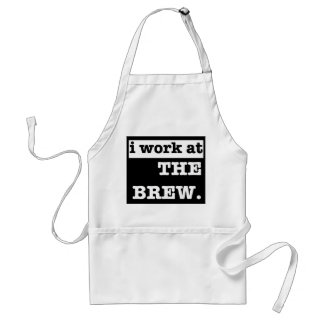 I work at the Brew Adult Apron