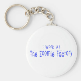 I Work At The Zoomie Factory Keychain