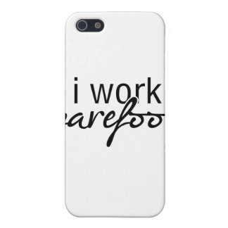 I Work Barefoot Case For iPhone SE/5/5s