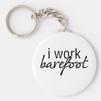I Work Barefoot Basic Round Button Keychain