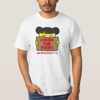 I work for food T-Shirt