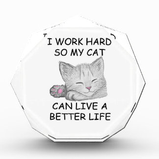 I Work Hard Acrylic Award