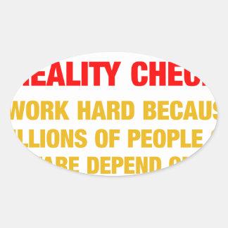 I work hard because millions on welfare depend on oval sticker