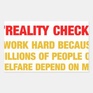 I work hard because millions on welfare depend on rectangular sticker