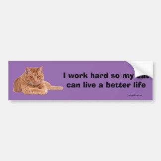 I work hard bumper sticker