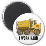 I Work Hard Highway Dump Truck Round Magnet