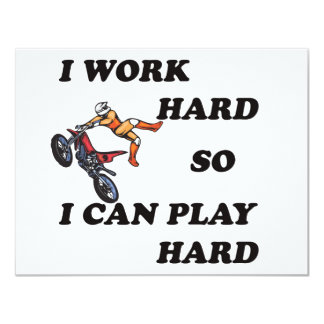 I WORK HARD SO I CAN PLAY HARD CARD