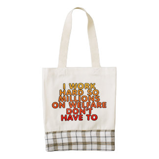 I work hard so millions on welfare don't have to zazzle HEART tote bag