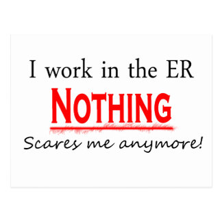 I Work In The ER.... Postcard