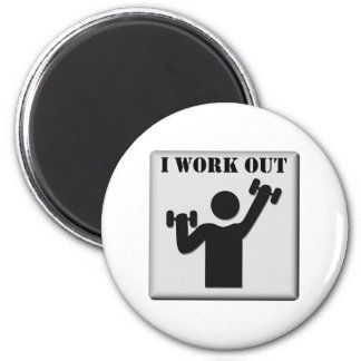 I Work Out 2 Inch Round Magnet