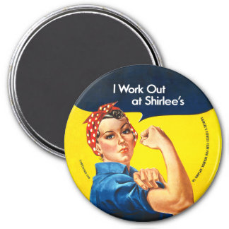 """I Work Out at Shirlee's"" Rosie the Riveter Magnet"
