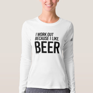 I work out because I like BEER -  .png Tee Shirt