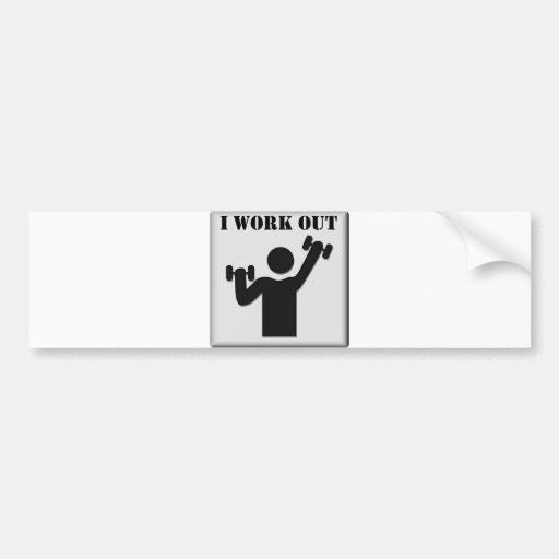 I Work Out Bumper Sticker