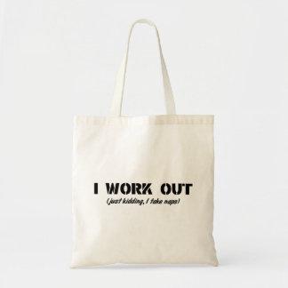 I Work Out (Just Kidding I Take Naps) Tote Bag