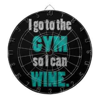 I workout so I can wine - whine Dartboard