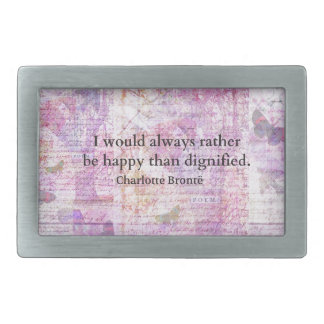 I would always rather be happy than dignified rectangular belt buckle