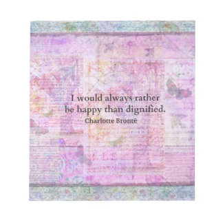 I would always rather be happy than dignified memo notepads