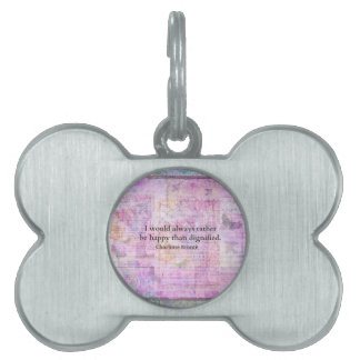 I would always rather be happy than dignified pet ID tag
