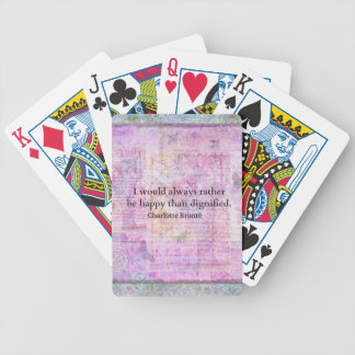 I would always rather be happy than dignified card deck