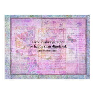 I would always rather be happy than dignified post cards