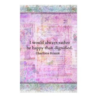 I would always rather be happy than dignified stationery paper