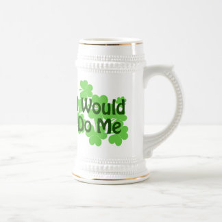 I Would Do Me Beer Stein