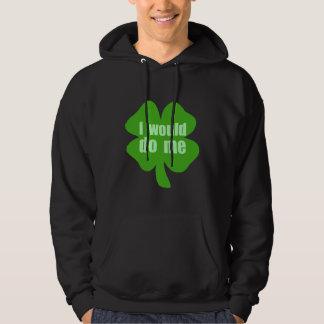 I Would Do Me Hooded Sweatshirt