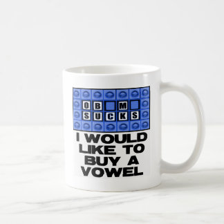 I would like to buy a vowel - Obama Sucks Coffee Mug