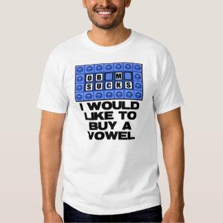 I would like to buy a vowel - Obama Sucks Shirt
