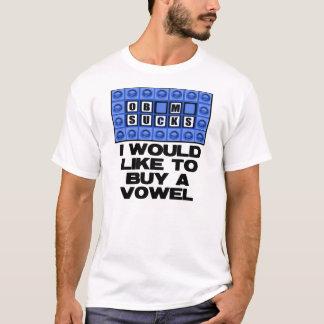 I would like to buy a vowel - Obama Sucks T-Shirt
