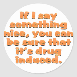 I would like to offer you my sincerest compliments classic round sticker