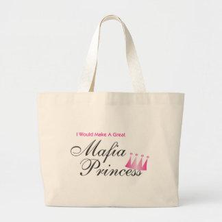 I Would Make A Great Mafia Princess Large Tote Bag