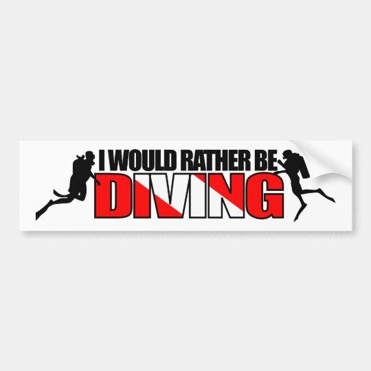 I Would Rather Be Diving Bumpersticker Bumper Sticker
