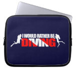 I Would Rather Be Diving Laptop Computer Sleeve