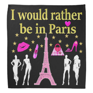I WOULD RATHER BE IN PARIS BANDANA