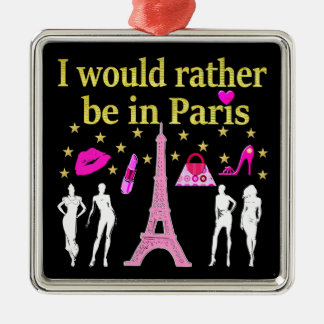 I WOULD RATHER BE IN PARIS METAL ORNAMENT